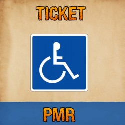 TICKET ENTRÉE PMR